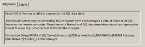 Server VSS Writer was unable to connect to the SQL data store